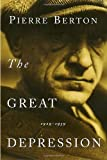 The Great Depression: 1929-1939 (0385658435) by Berton, Pierre