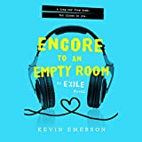 Encore to an Empty Room  ( Exile Series, Book 2)