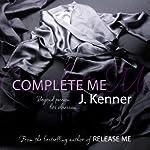 Complete Me (Stark Trilogy 3)   J. Kenner