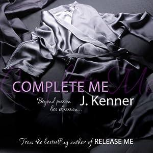 Complete Me (Stark Trilogy 3) Audiobook