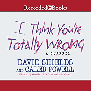 I Think You're Totally Wrong Audiobook