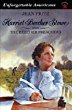 Harriet Beecher Stowe and the Beecher Preachers (Unforgettable Americans)