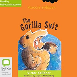 The Gorilla Suit: Aussie Nibbles Audiobook