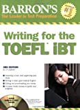 img - for Barron's Writing for the TOEFL iBT: with Audio CD book / textbook / text book