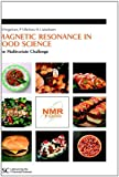 img - for Magnetic Resonance in Food Science: The Multivariate Challenge (Special Publication) book / textbook / text book
