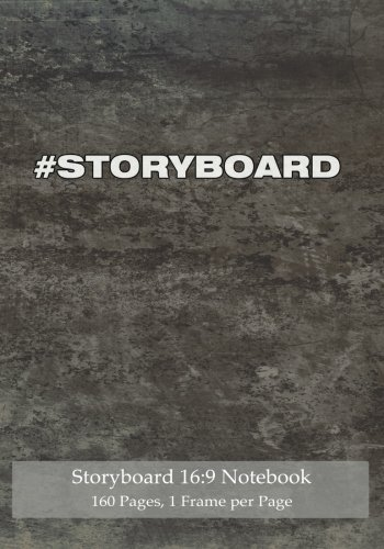 Storyboard 16:9 Notebook 160 Pages 1 Frame per Page: Ideal journal to sketch and visualize scenes, 7