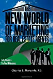 img - for The New World of Marketing for Real Estate Agents: Early Adopters: The New Millionaires book / textbook / text book