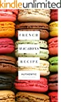 Macarons: French Macaroons recipe boo...