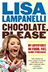 Chocolate Please: My Adventures in Fo...