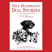 Dave Henderson's Dog Stories: A Collection | [Dave Henderson]