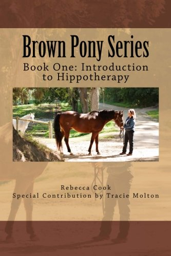 brown-pony-series-book-one-introduction-to-hippotherapy-volume-1