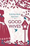 Good Wives (Little Women)