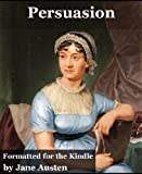 Persuasion (Formatted Specifically for Kindle)