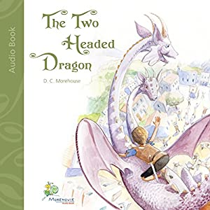 The Two Headed Dragon Audiobook