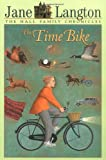 The Time Bike (The Hall Family Chronicles) (0064407926) by Jane Langton