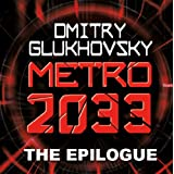 METRO 2033: The Gospel According to Artyom. (A link to Metro 2034).
