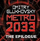 METRO 2033: The Gospel According to Artyom. (A link to Metro 2034). (Мetro series)