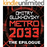 METRO 2033: The Gospel According to Artyom. (A link to Metro 2034). (Мetro series) (English Edition)