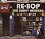 Rebop- the Savoy Remixes
