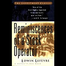 Reminiscences of a Stock Operator (       UNABRIDGED) by Edwin Lefevre Narrated by Rick Rohan