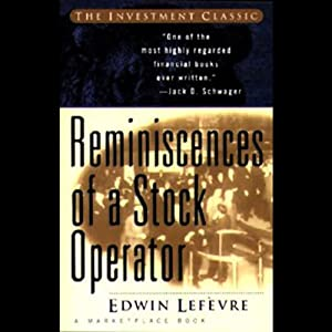 Reminiscences of a Stock Operator | [Edwin Lefevre]