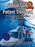 img - for Critical Care Patient Transport, Principles & Practice, 5th Edition book / textbook / text book