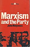 img - for Marxism and the Party book / textbook / text book
