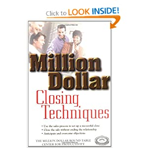 Million Dollar Closing Techniques The Million Dollar Round Table Center for Productivity