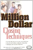 img - for Million Dollar Closing Techniques book / textbook / text book