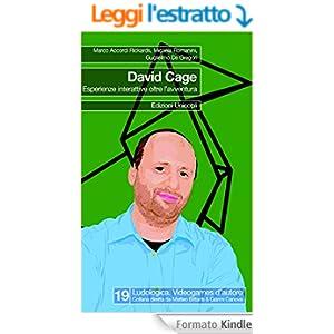 David Cage: Esperienze interattive oltre l'avventura (Ludologica)