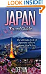 Japan Travel Guide - The Ultimate Boo...