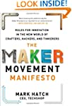 The Maker Movement Manifesto: Rules f...