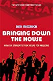 Bringing Down the House (0099453177) by Mezrich, Ben