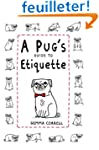 A Pug's Guide to Etiquette.