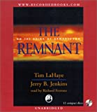 img - for The Remnant: On the Brink of Armageddon (Left Behind (Recorded Books Audio)) book / textbook / text book