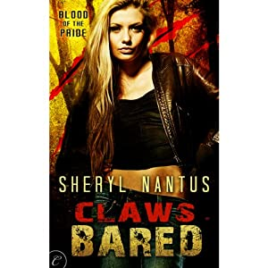 Claws Bared: Blood of the Pride, Book 2 | [Sheryl Nantus]