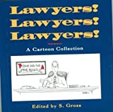 Lawyers! Lawyers! Lawyers!: A Cartoon Collection