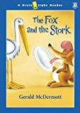 The Fox and the Stork (0152022678) by McDermott, Gerald