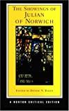 The Showings of Julian of Norwich (Norton Critical Editions) (0393979156) by Julian of Norwich