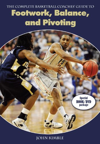 The Complete Basketball Coaches Guide to Footwork, Balance, and Pivoting PDF