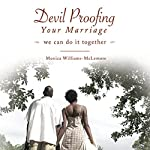Devil Proofing Your Marriage: We Can Do It Together | Monica Williams-McLemore