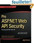 Pro ASP.NET Web API Security: Securin...