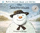 Raymond Briggs The Snowman: The Book of the Film (Book & CD)