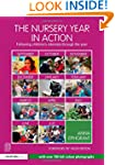 The Nursery Year in Action: Following...
