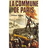 La Commune de Paris. 1871par William Serman