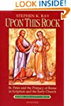 Upon This Rock (Modern Apologetics Li...