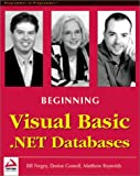 Beginning Visual Basic .NET Databases (1861005555) by Denise Gosnell