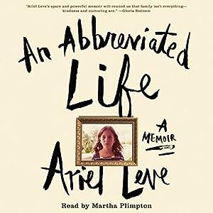 An Abbreviated Life Audiobook