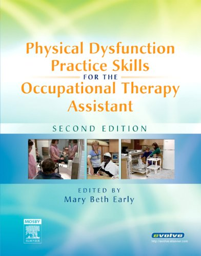 Physical Dysfunction Practice Skills for the Occupational...