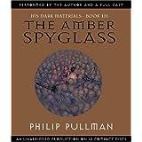 The Amber Spyglass (His Dark Materials, Book 3) ~ Philip Pullman